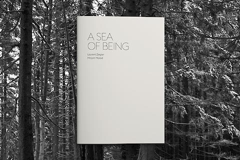 Laurent Ziegler, Mirjam Morad, A Sea of Being — Editorial Design